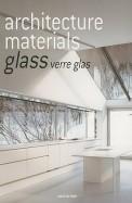 Architecture Materials Glass Verre Glas