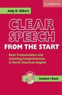 Clear Speech from the Start Student's Book with Audio CD: Basic Pronunciation and Listening Comprehension in North American English [With Contains 1/3