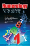 Numerology Know Your Lucky Numbers For Every       Sphere Of Life: Code-8902d