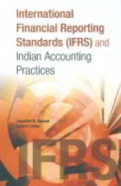 International Financial Reporting Standards & Indian Accounting Practices