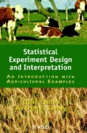 Statistical Experiment Design & Interpretation Introduction With Agricultural Examples