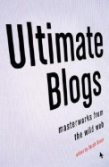 Ultimate Blogs Master Works From The Wild Web