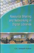 Resource Sharing & Networking In Digital Libraries