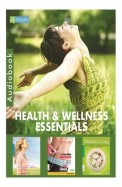 Health and Wellness Essentials - Combo Pack of 3 CDs (Audio Book)