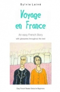Voyage En France: An Easy French Story