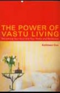 Power Of Vastu Living