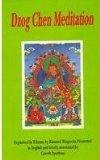 Dzog-chen meditation: Rdor sems thugs kyi sgrub pai khrid yig rab gsal snang ba (Bibliotheca Indo-Buddhica series)