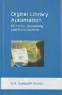 Digital Library Automation : Planning Designing & Development