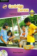 Cambridge Express English For Schools Students     Book 6 W/Cd : Cce Edition