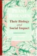 Plant Diseases Their Biology & Social Impact
