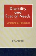 Disability & Special Needs: Dimensions & Perspectives