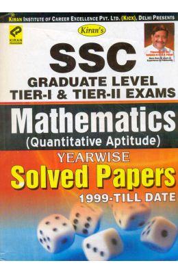 SSC Graduate Level Tier 1 and Tier 2 Exams Mathematics Quantitative Aptitude Yearwise Solved