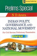 Prelims Special Indian Polity Governance &        National Movement For Civil Services Preliminary