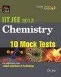 Chemistry 10 Mock Tests Iit Jee