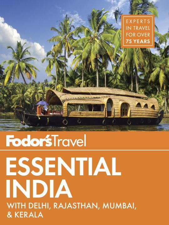 Fodors Essential India : With Delhi Rajasthan     Mumbai & Kerala