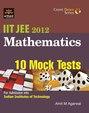 Mathematics - 10 Mock Tests Iit Jee 2012