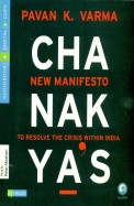 Chanakya's New Manifesto : To Resolve the Crisis within India (Audio Book)