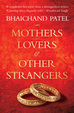 Mothers Lovers and Other Strangers