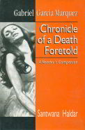 Gabriel Garcia Marquezs Chronicle Of A Death Foretold