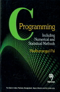 C Programming : Including Numerical & Statistical Methods