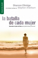 Batalla de Cada Mujer, La: Every Woman's Battle