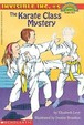 The Karate Class Mystery (Turtleback School & Library Binding Edition)