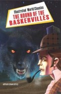 Hound Of The Baskervilles : Illustrated World Classics