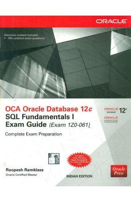 Oca Oracle Database 12c Sql Fundamentals I Exam Guide (Exam 1z0 061) W/Cd