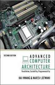 Advanced Computer Architecture Parallelism Scalability Programmability