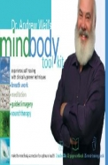 Dr. Andrew Weil's Mind-Body Toolkit [With Cards and Workbook]