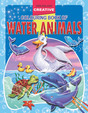Water Animals:Creative Colouring Book