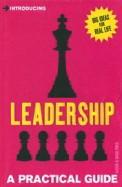 Leadership : A Practical Guide