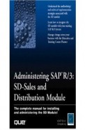 Administering Sap R/3 Sd Sales & Distribution Module