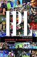 Ipl - An Inside Story Cricket & Commerce - Updated Edition