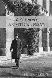 C. S. Lewis: A Critical Essay