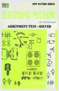 Electronic Mechanic Assignment/Test Solved