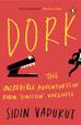 Dork - Incredible Adventures Of Robin Einstein Varghese
