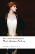 OXFORD SHAKESPEARE MUCH ADO ABOUT NOTHING: OXFORD WORLDS CLASSICS