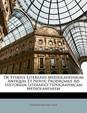 de Studiis Literariis Mediolanensium Antiquis Et Novis; Prodromus Ad Historiam Literario-Typographicam Mediolanensem