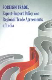 Foreign Trade : Export Import Policy & Regional Trade Agreements Of India