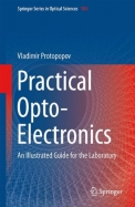 Practical Opto-Electronics: An Illustrated Guide For The Laboratory