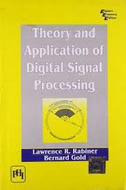 Theory & Application Of Digital Signal Processing
