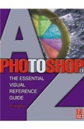 Photoshop 7.0 The Essential Visual Reference       Guide