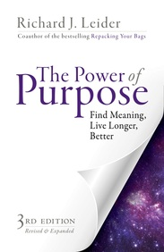 Power Of Purpose : Find Meaning Live Longer Better