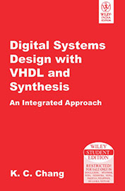 Digital Systems Design With Vhdl & Synthesis An Integrated Approach