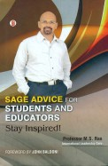 Sage Advice For Students & Educators Stay Inspired