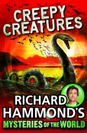 Richard Hammonds Mysteries Of The World : Creepy Creatures