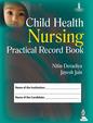 Child Health Nursing Practical Record Book