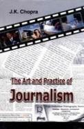 Art & Practice Of Journalism