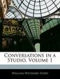 Conversations in a Studio, Volume 1
